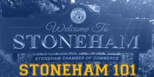 Stoneham 101: Welcome to Stoneham MA by the Stoneham Chamber of Commerce